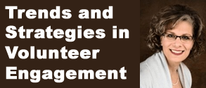 Trends and Strategies in Volunteer Engagement